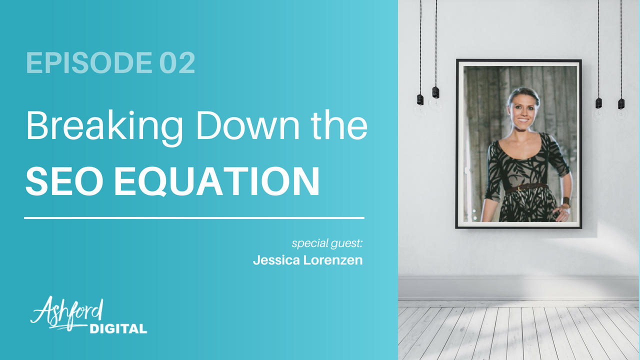 Demystifying Marketing - Breaking Down the Seo Equation - Jessica Lorenzen