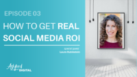How to Get Real ROI Laura Rubinstein